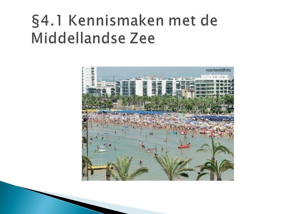 §4.1 Kennismaken met de Middellandse Zee