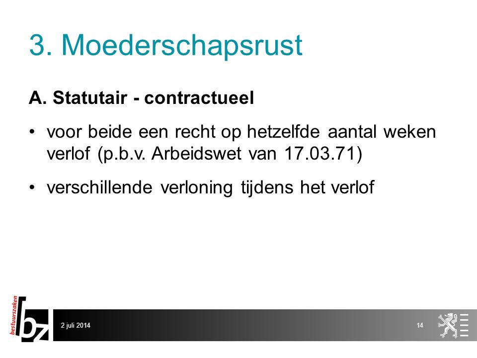 3. Moederschapsrust A. Statutair - contractueel