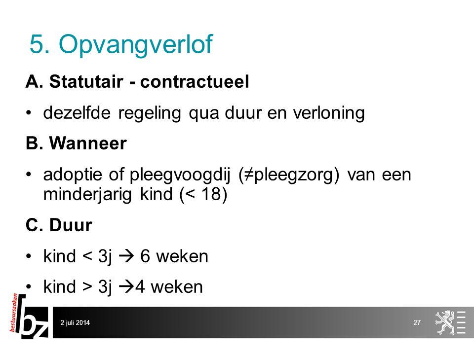 5. Opvangverlof A. Statutair - contractueel