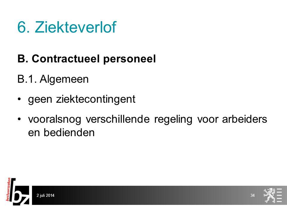 6. Ziekteverlof B. Contractueel personeel B.1. Algemeen