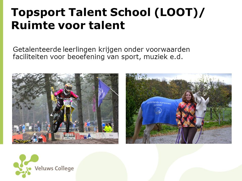Topsport Talent School (LOOT)/ Ruimte voor talent