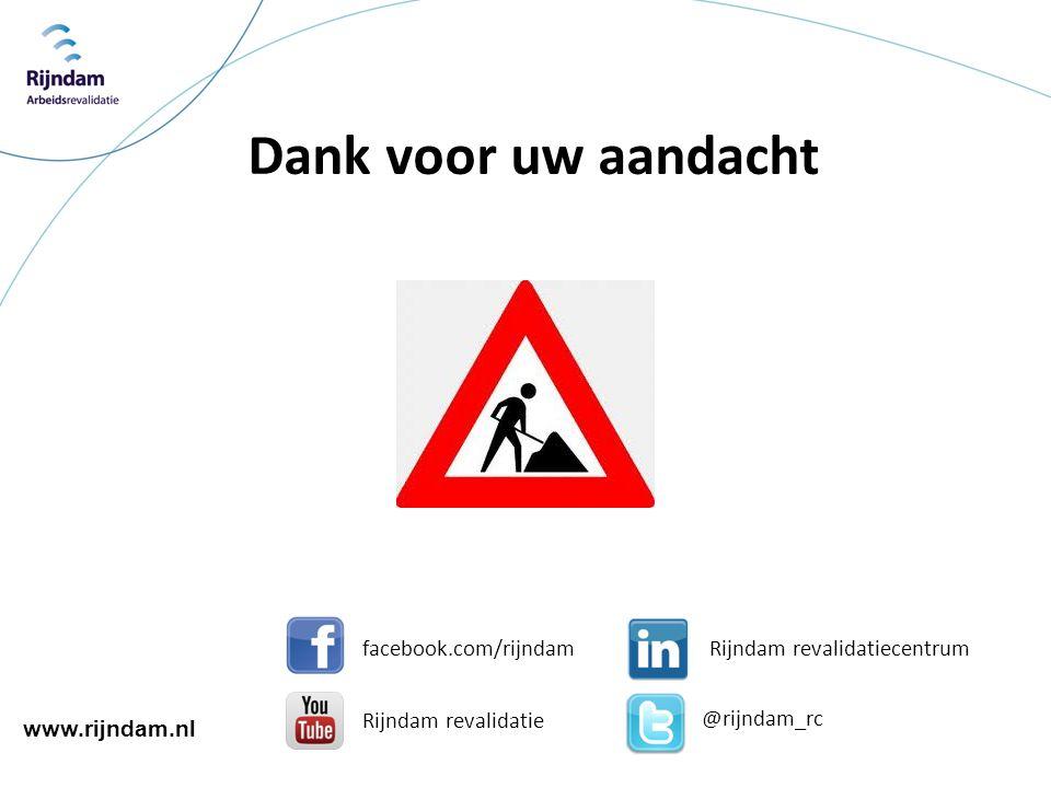 Dank voor uw aandacht facebook.com/rijndam Rijndam revalidatiecentrum