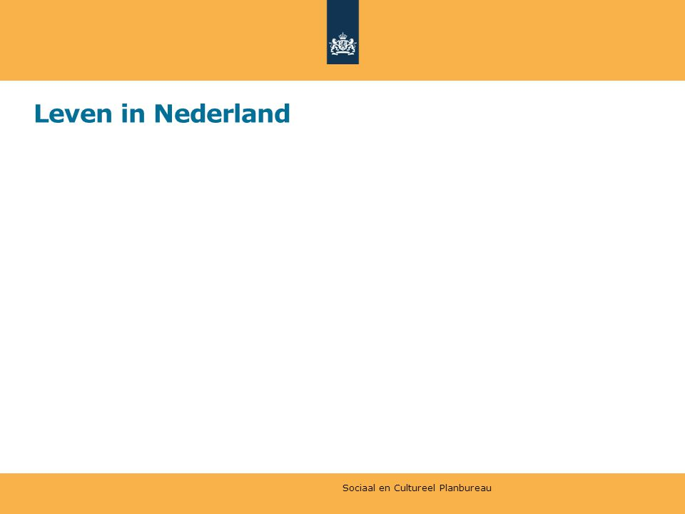 Leven in Nederland Sociaal en Cultureel Planbureau