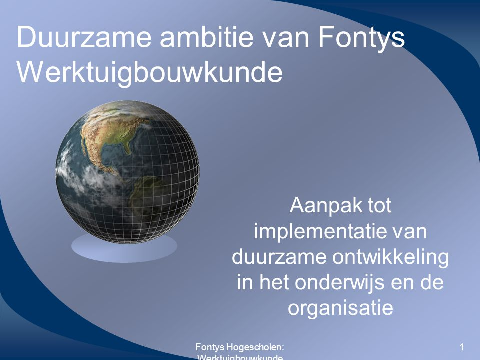 Duurzame ambitie van Fontys Werktuigbouwkunde