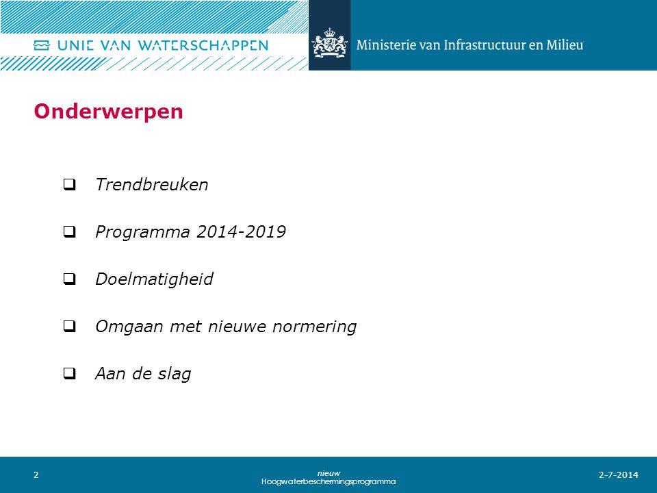 Onderwerpen Trendbreuken Programma 2014-2019 Doelmatigheid