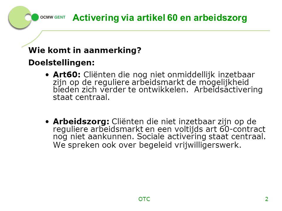 Activering via artikel 60 en arbeidszorg