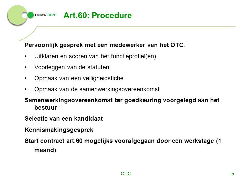 Art.60: Procedure Persoonlijk gesprek met een medewerker van het OTC.