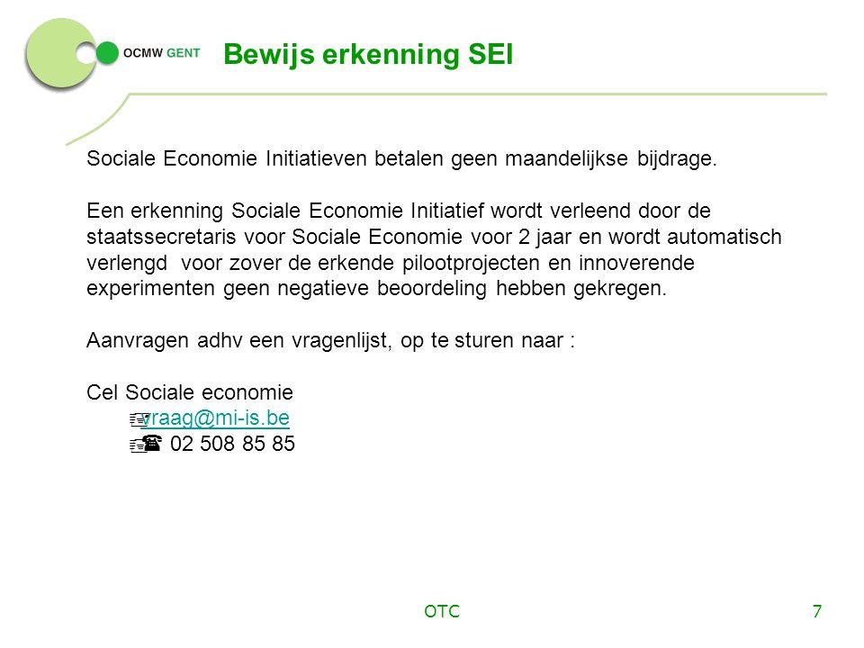Bewijs erkenning SEI Sociale Economie Initiatieven betalen geen maandelijkse bijdrage.