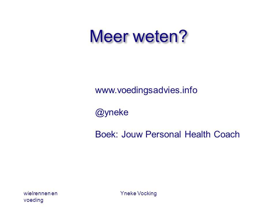 Meer weten www.voedingsadvies.info @yneke