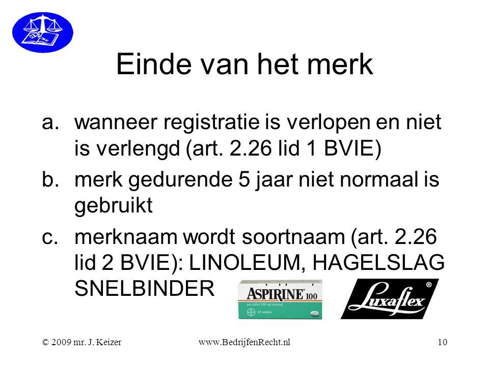 Einde van het merk wanneer registratie is verlopen en niet is verlengd (art. 2.26 lid 1 BVIE) merk gedurende 5 jaar niet normaal is gebruikt.
