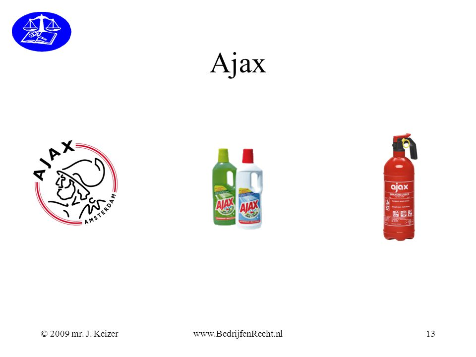 Ajax © 2009 mr. J. Keizer www.BedrijfenRecht.nl