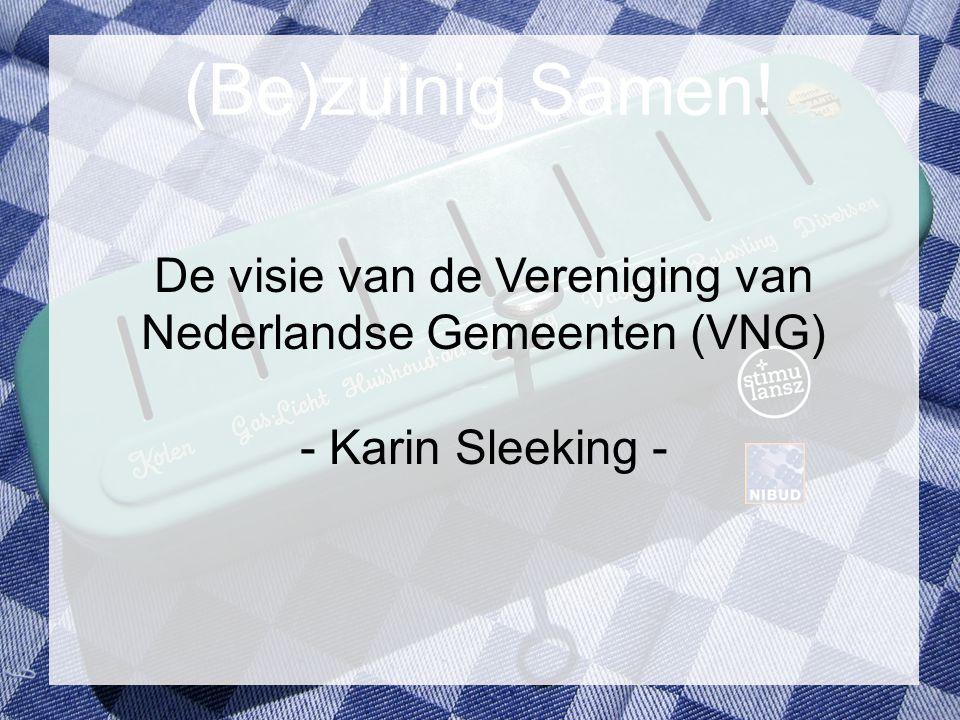 De visie van de Vereniging van Nederlandse Gemeenten (VNG)