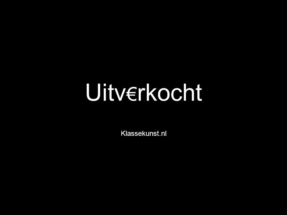 Uitv€rkocht Klassekunst.nl (Be)zuinig Samen!