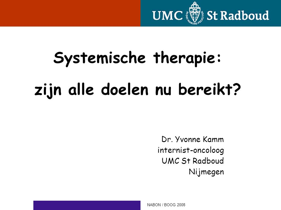 Systemische therapie: zijn alle doelen nu bereikt