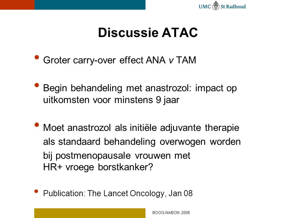 Discussie ATAC Groter carry-over effect ANA v TAM