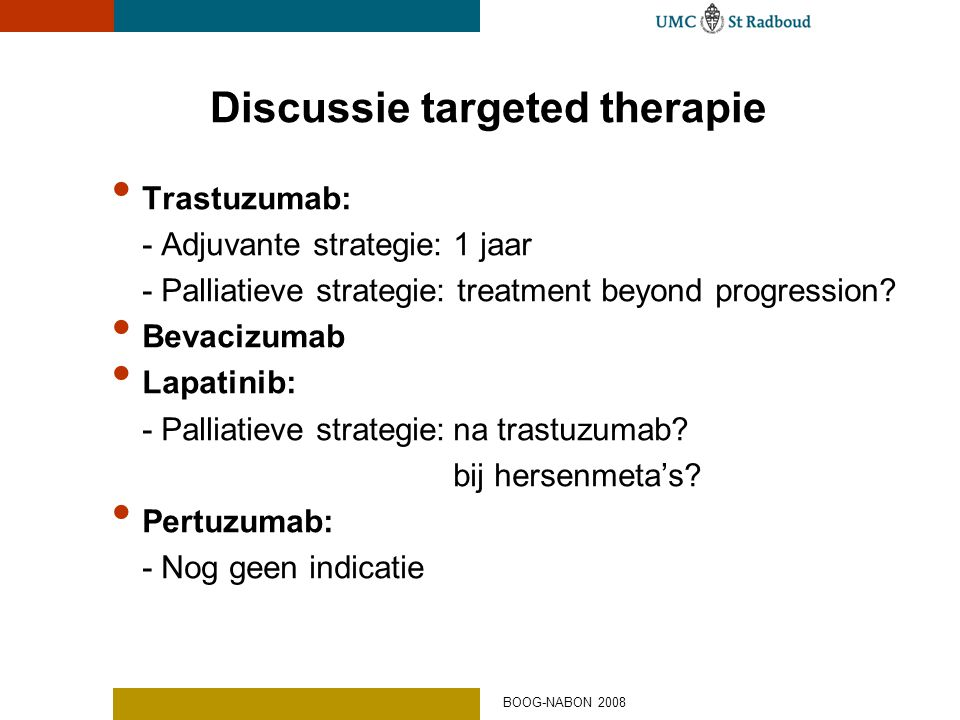 Discussie targeted therapie