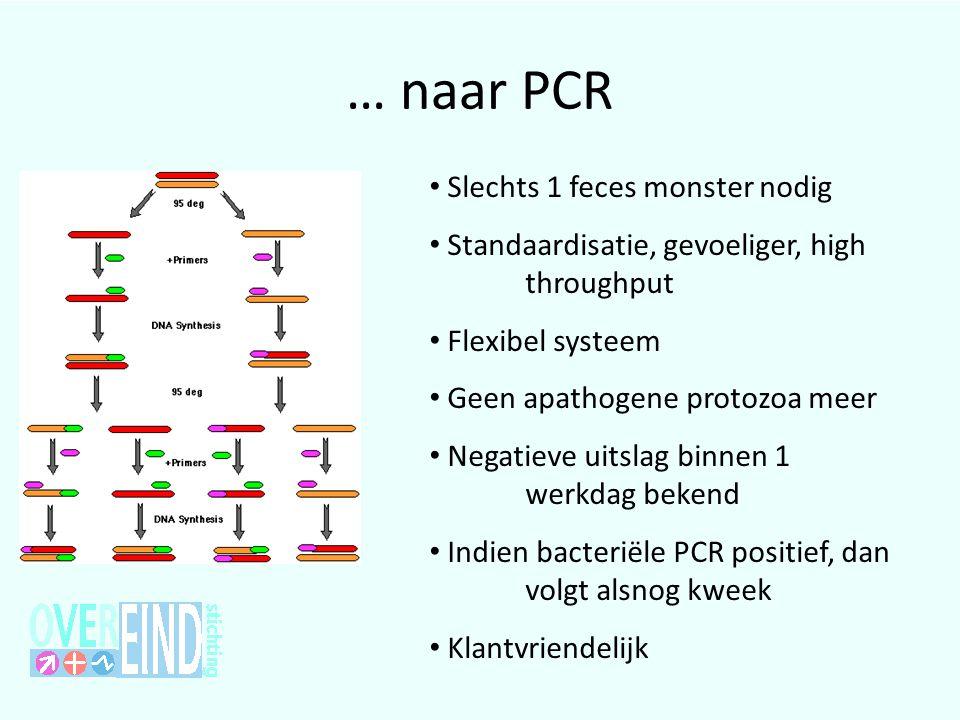 … naar PCR Slechts 1 feces monster nodig