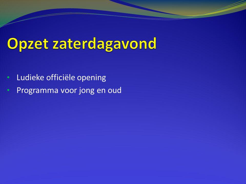 Ludieke officiële opening Programma voor jong en oud