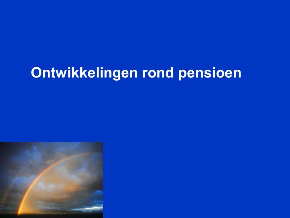 Ontwikkelingen rond pensioen