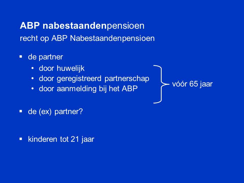 ABP nabestaandenpensioen recht op ABP Nabestaandenpensioen