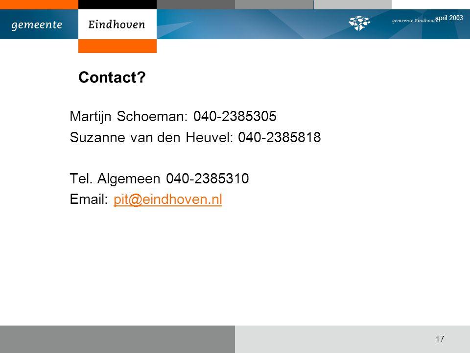 Contact Martijn Schoeman: 040-2385305