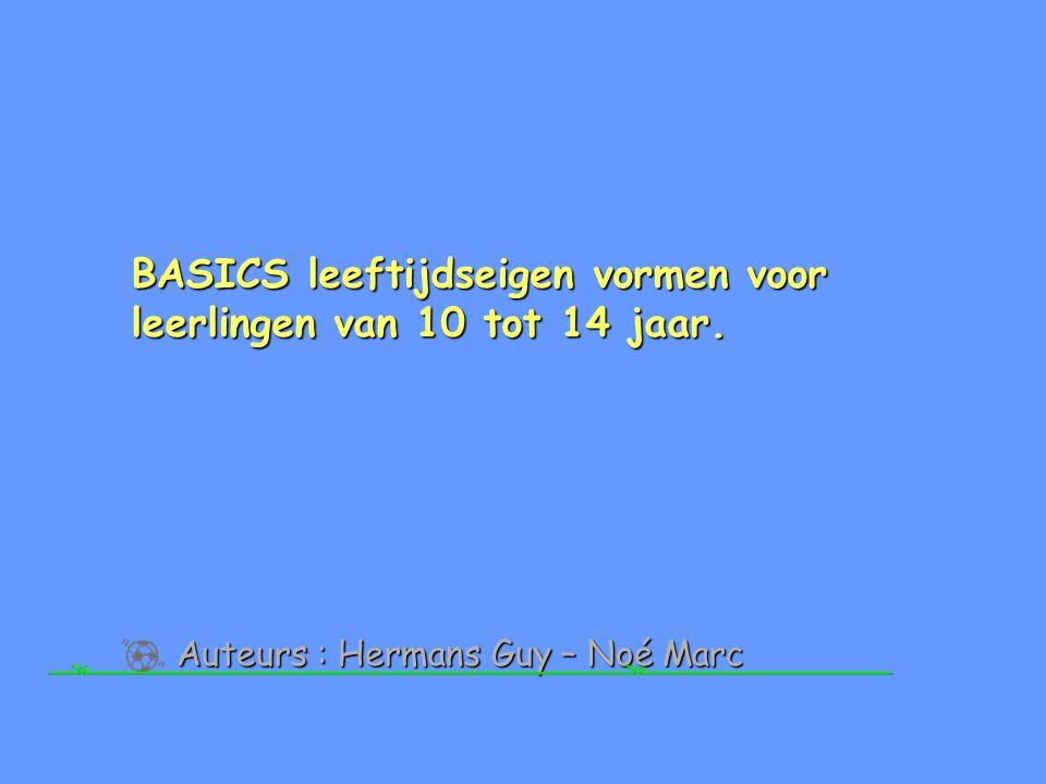 BASICS leeftijdseigen vormen voor leerlingen van 10 tot 14 jaar.
