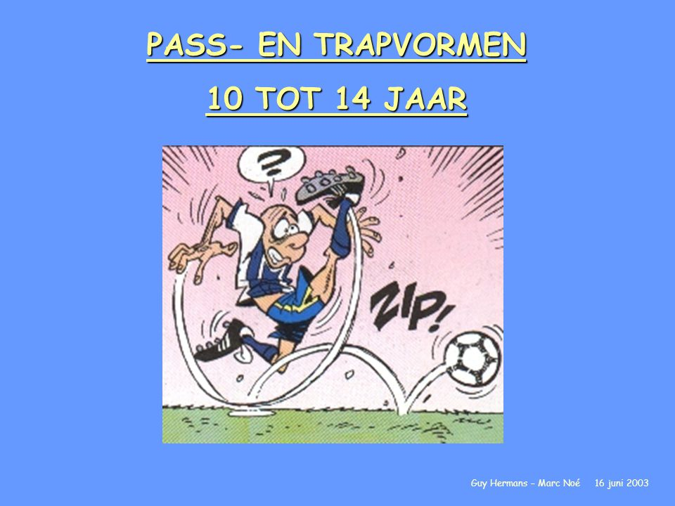 PASS- EN TRAPVORMEN 10 TOT 14 JAAR