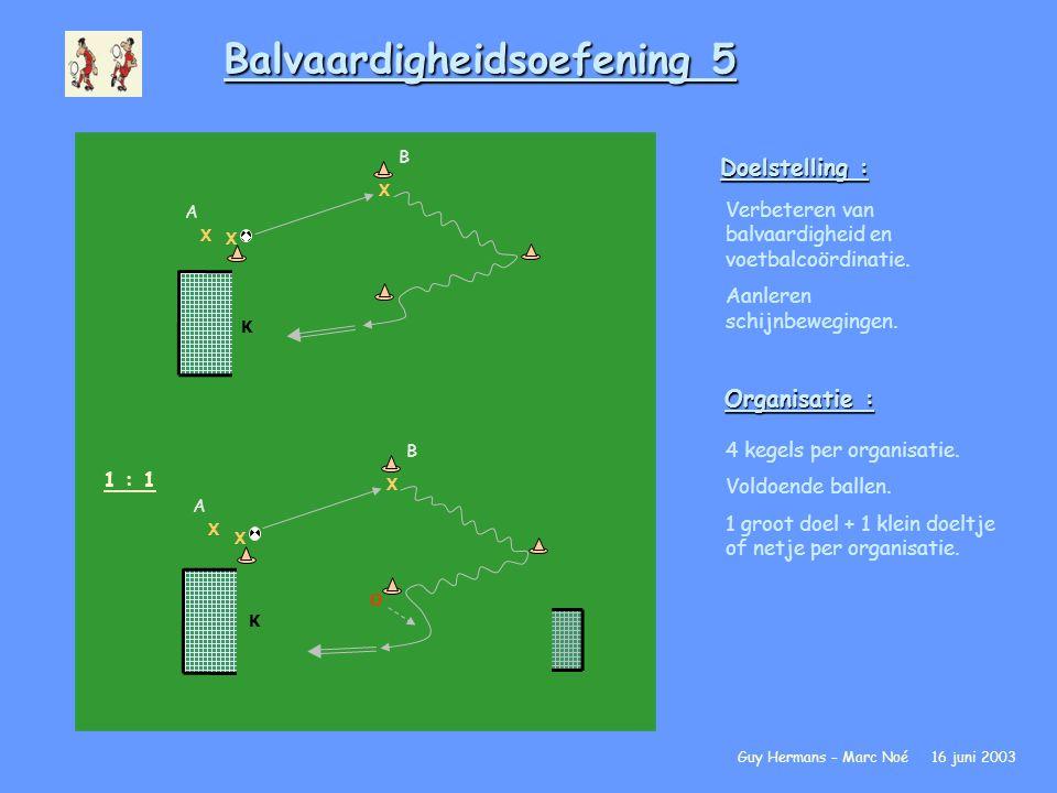 Balvaardigheidsoefening 5