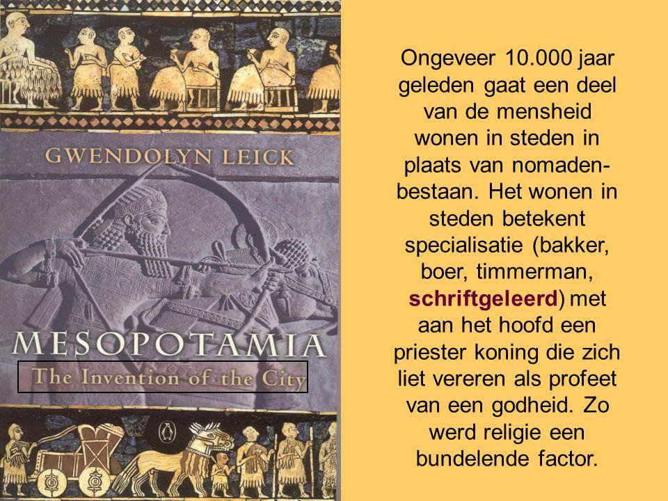 Ongeveer 10.000 jaar geleden gaat een deel van de mensheid wonen in steden in plaats van nomaden-bestaan.