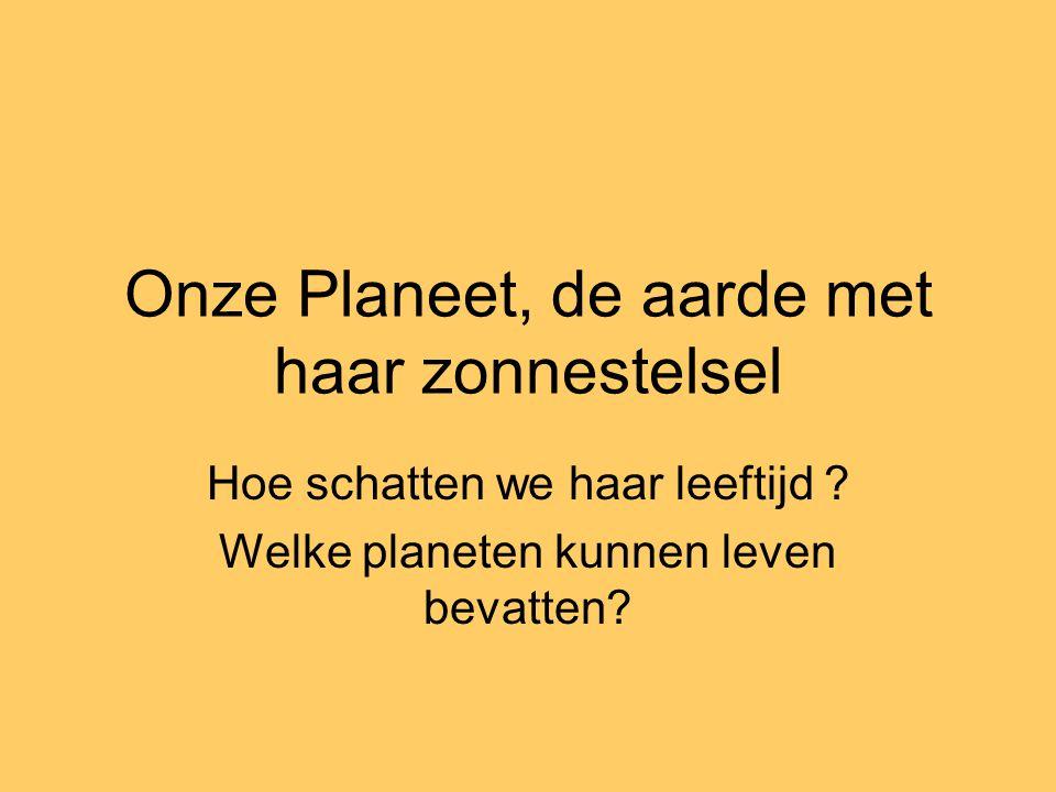 Onze Planeet, de aarde met haar zonnestelsel