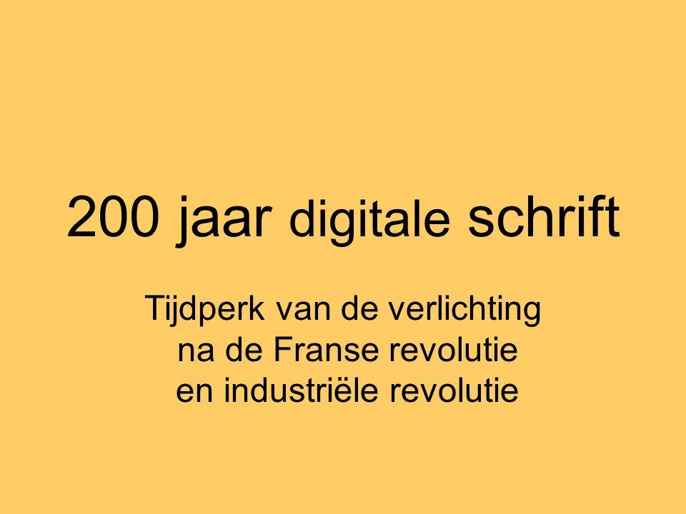 200 jaar digitale schrift Tijdperk van de verlichting