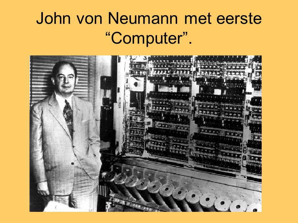 John von Neumann met eerste Computer .