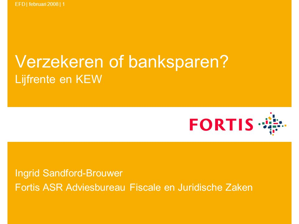 Verzekeren of banksparen Lijfrente en KEW
