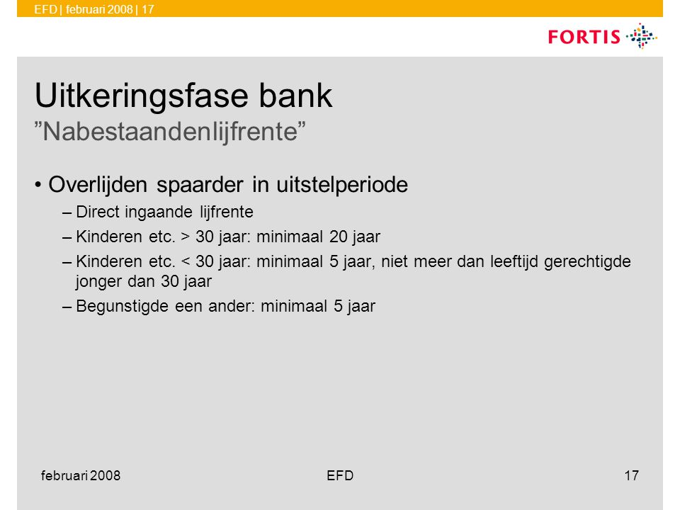 Uitkeringsfase bank Nabestaandenlijfrente