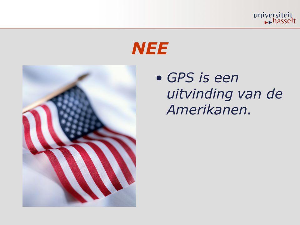 NEE GPS is een uitvinding van de Amerikanen.