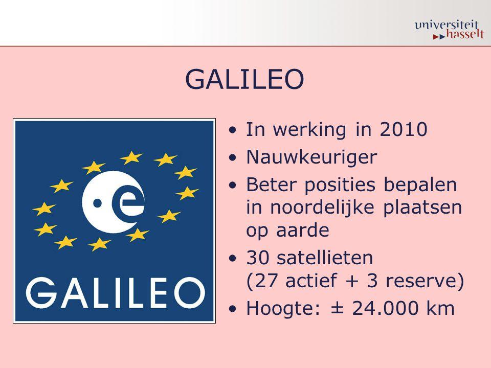 GALILEO In werking in 2010 Nauwkeuriger