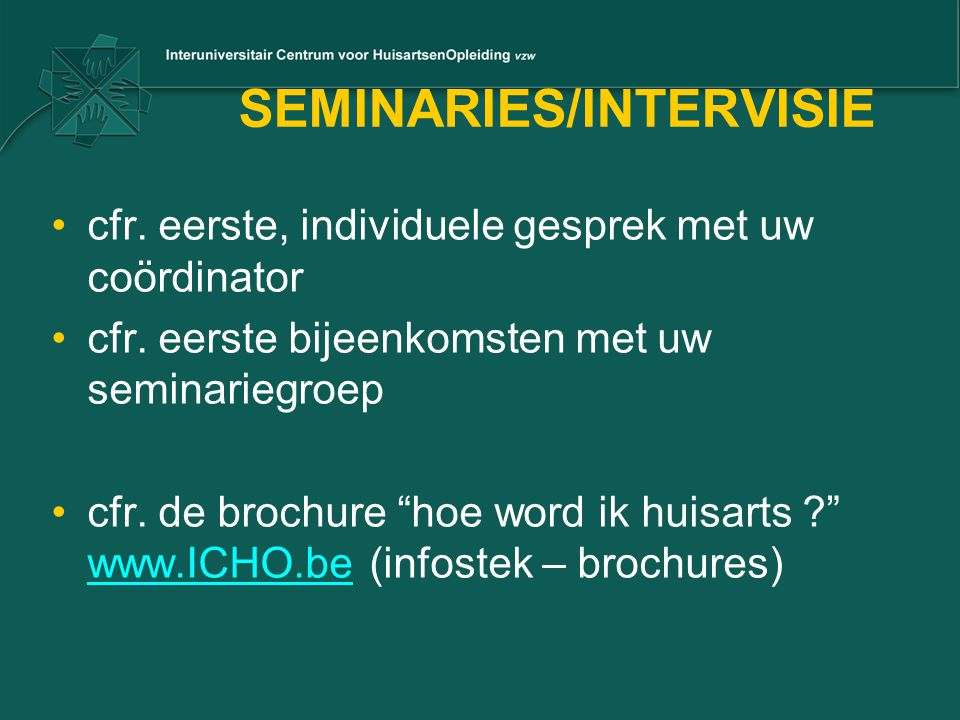 SEMINARIES/INTERVISIE