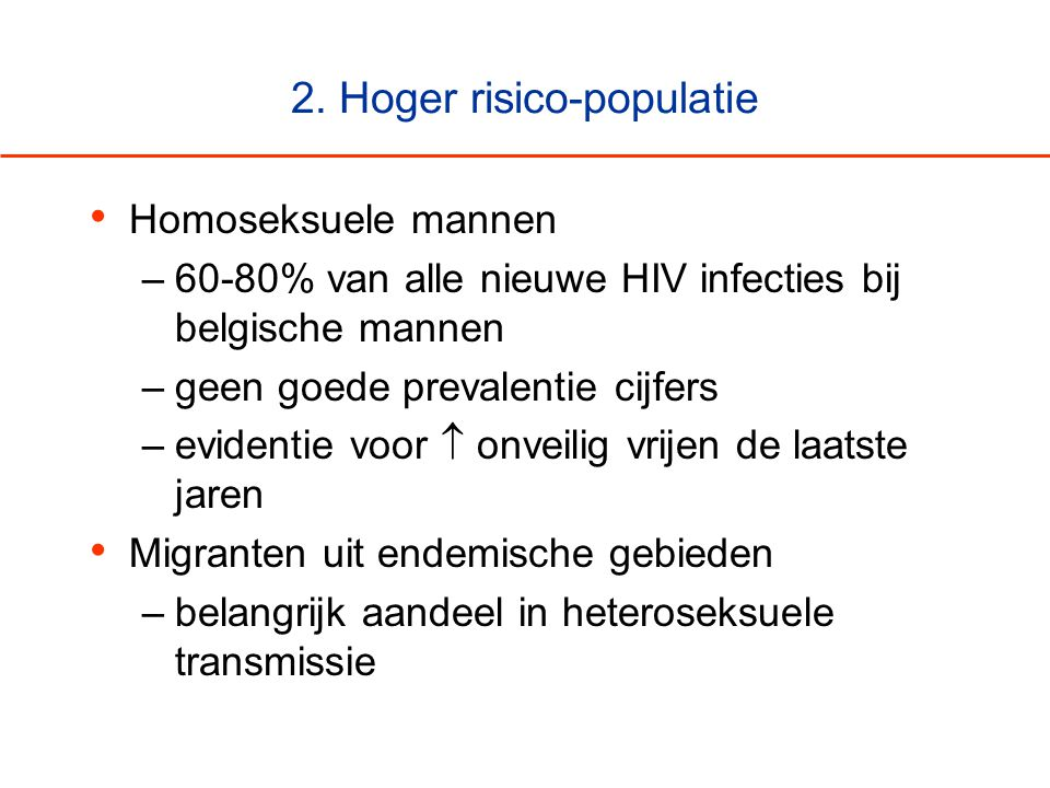 2. Hoger risico-populatie
