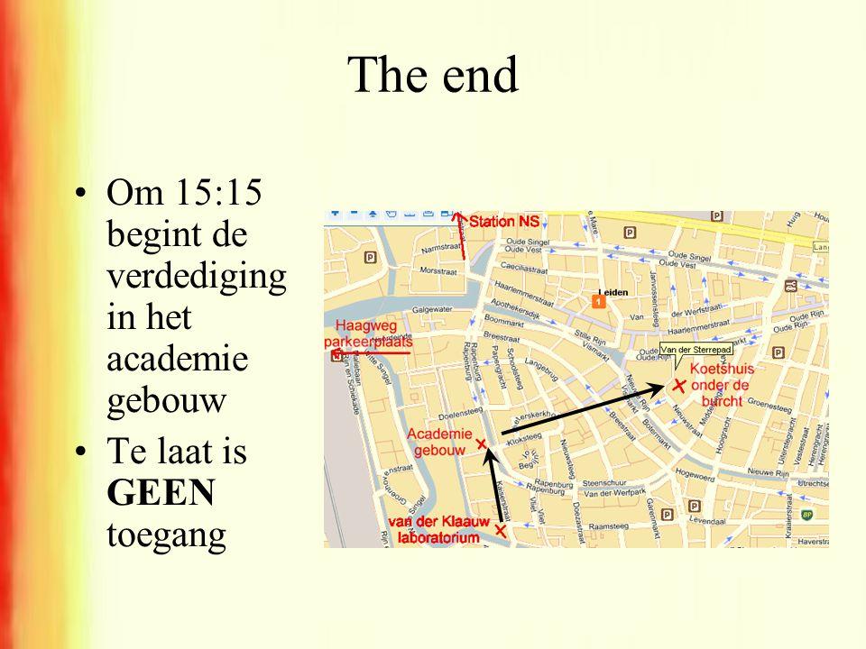 The end Om 15:15 begint de verdediging in het academie gebouw