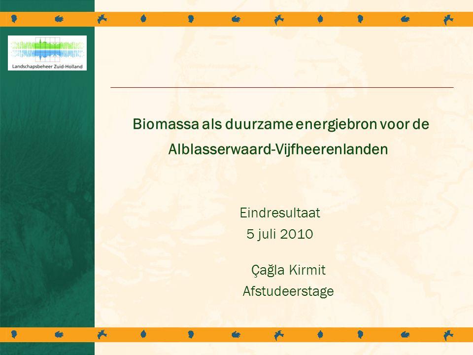 Biomassa als duurzame energiebron voor de Alblasserwaard-Vijfheerenlanden