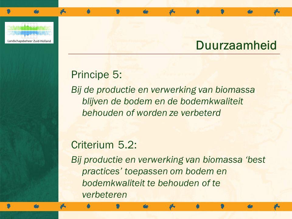 Duurzaamheid Principe 5: Criterium 5.2: