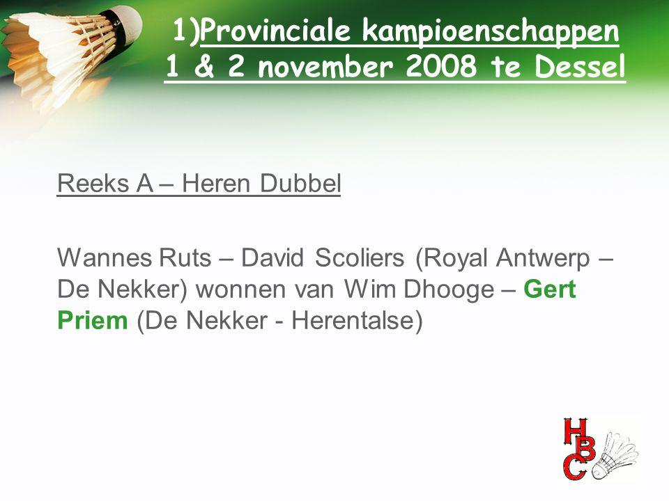 Provinciale kampioenschappen 1 & 2 november 2008 te Dessel