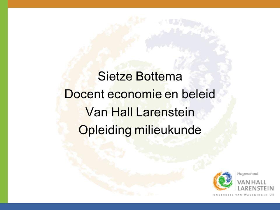 Docent economie en beleid Van Hall Larenstein Opleiding milieukunde