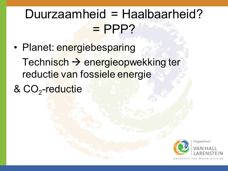 Duurzaamheid = Haalbaarheid = PPP