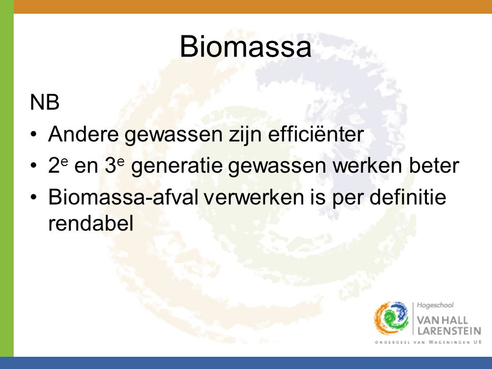 Biomassa NB Andere gewassen zijn efficiënter