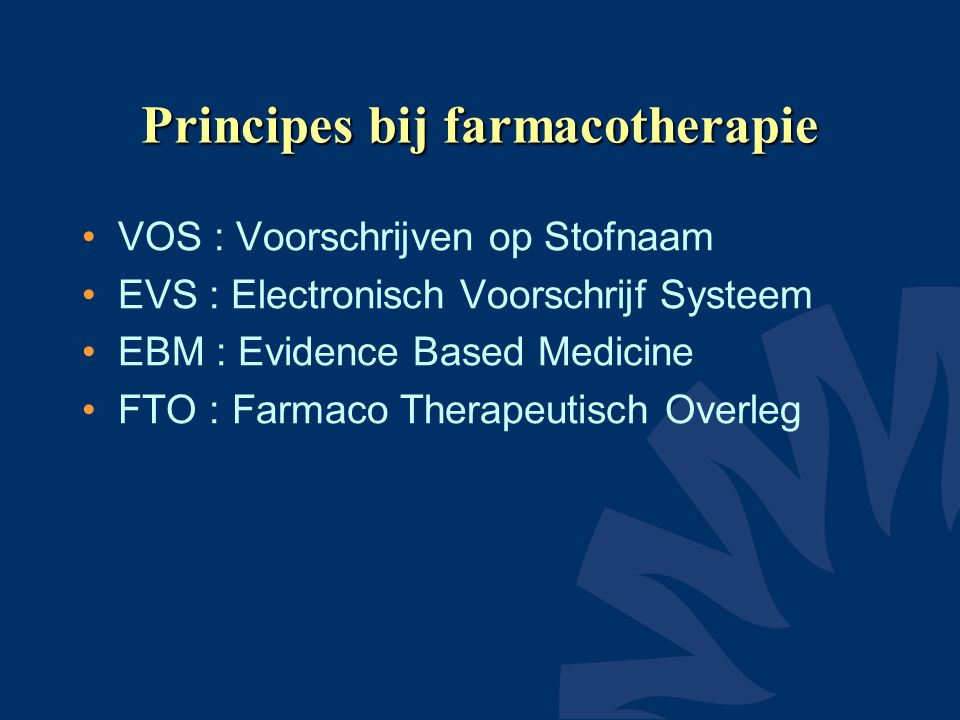 Principes bij farmacotherapie