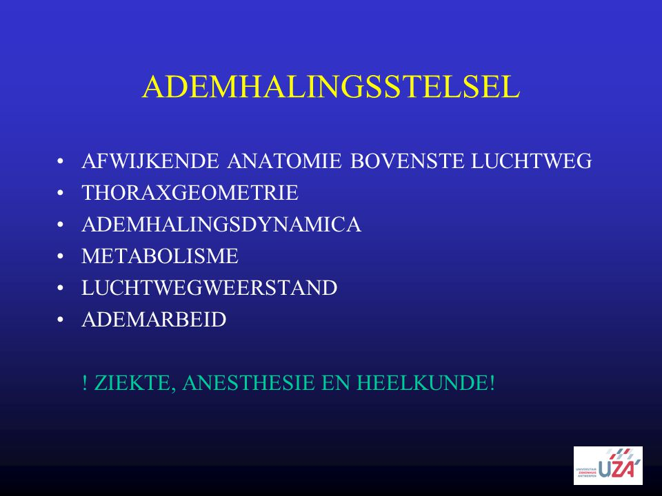 ADEMHALINGSSTELSEL AFWIJKENDE ANATOMIE BOVENSTE LUCHTWEG