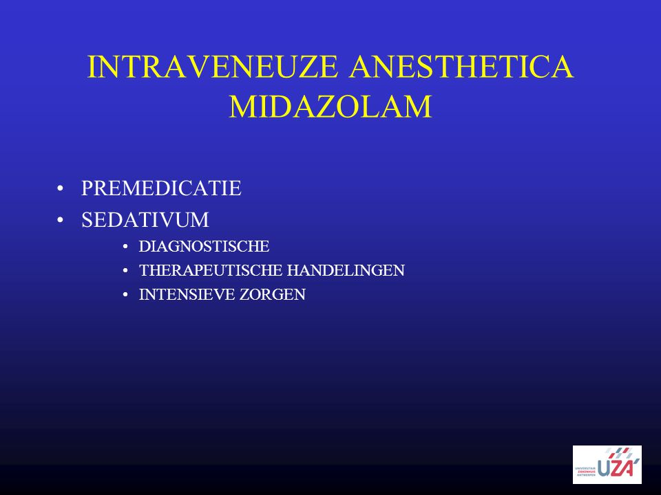 INTRAVENEUZE ANESTHETICA MIDAZOLAM