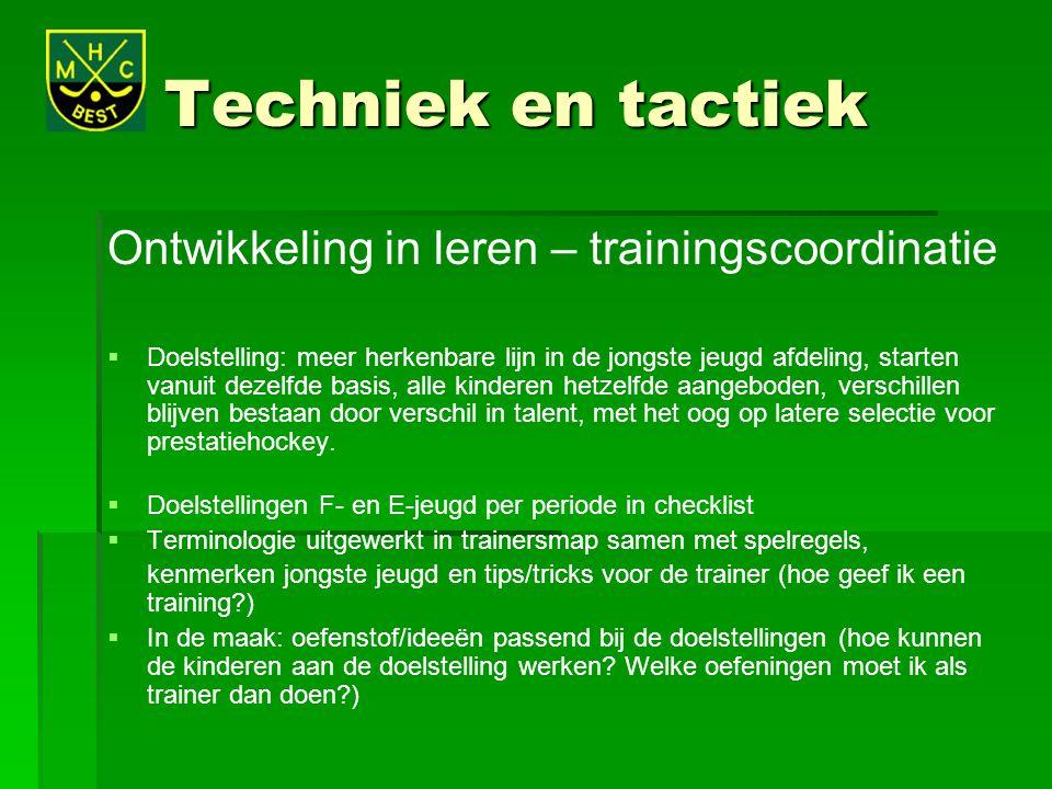 Techniek en tactiek Ontwikkeling in leren – trainingscoordinatie