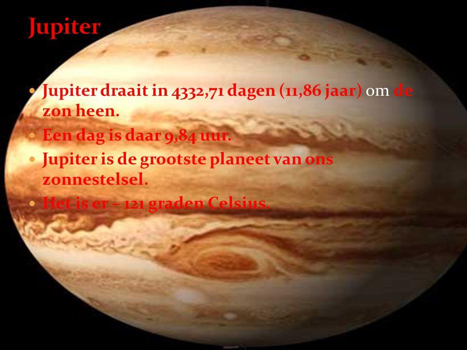 Jupiter Jupiter draait in 4332,71 dagen (11,86 jaar) om de zon heen.